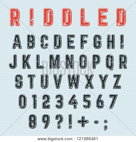 Riddled alphabet font. Letters numbers and punctuation marks grunge design. Vector illustration.