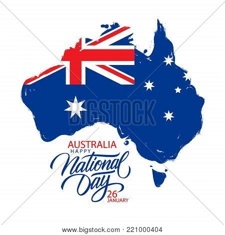 Australia Happy National Day, january 26 greeting card with hand lettering holiday greetings and brush stroke map of Australia with flag. Vector Illustration.