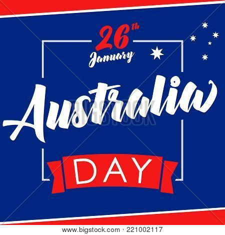 Australia day, 26 January greeting card. Vector illustration for 26th january Australia day lettering banner background with national flag colors