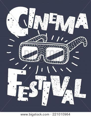 Vector illustration for the film festival. Cartoon outline illustration of 3d stereo glasses. Elements of the film industry. Hand drawn lettering. Cinema.