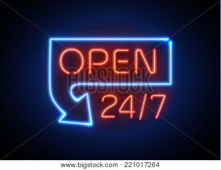 Neon sign Open 24 7 light vector background. Realistic glowing shining design element in arrow frame for 24 Hours Club, Bar, Cafe