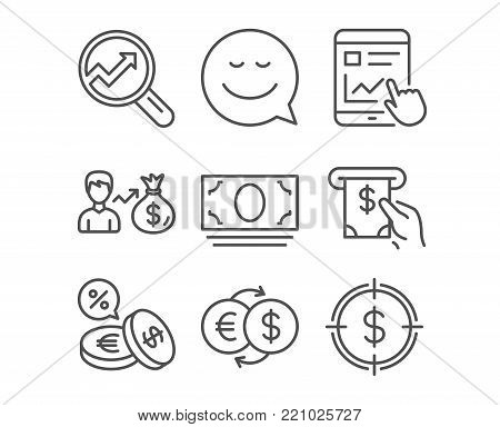 Set of Smile, Cash money and Analytics icons. Sallary, Internet report and Currency exchange signs. Money exchange, Atm service and Dollar target symbols. Chat emotion. Banking currency. Vector