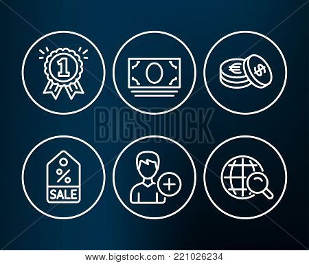 Set of Sale coupon, Cash money and Savings icons. Reward, Add person and Internet search signs. Discount tag, Banking currency, Cash coins. First place, Edit user data, Web finder.  Editable stroke