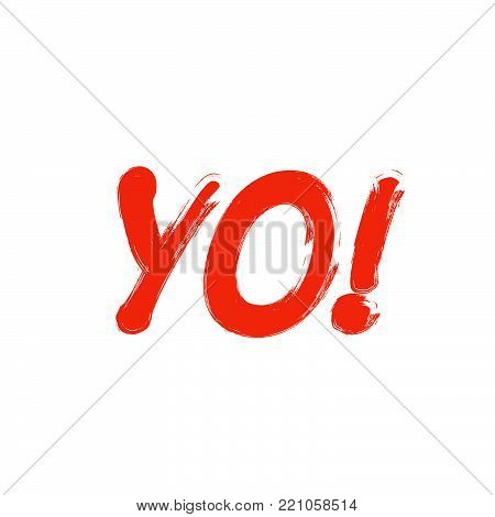 Yo word sign. Exclamation point. Red black text on white background
