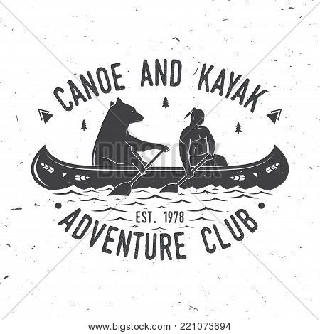 Canoe and Kayak club. Vector illustration. Concept for shirt, print, stamp or tee. Vintage typography design with kayaker and bear silhouette. Extreme water sport.