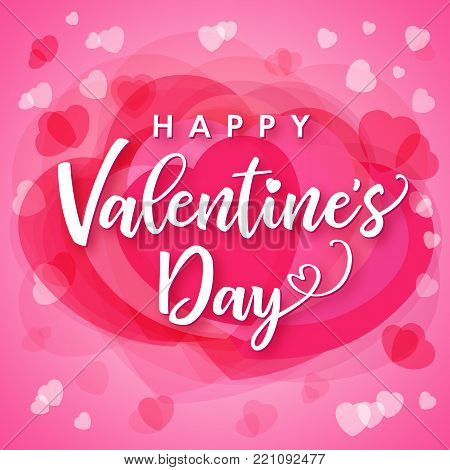 Valentines Day lettering calligraphy for pink hearts background. Greeting card template with text happy valentine`s day and hearts on pink background. Vector illustration