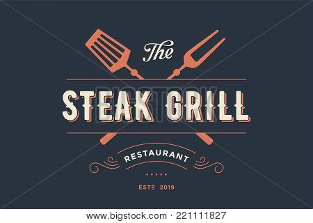 Label of Steak Grill restaurant with grill fork, text Steak Grill, Restaurant. Graphic template for meat business - restaurant, bar, cafe, food court, design - menu, poster, label. Vector Illustration
