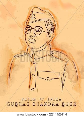illustration of Vintage Indian background with Nation Hero and Freedom Fighter Subhash Chandra Bose Pride of India