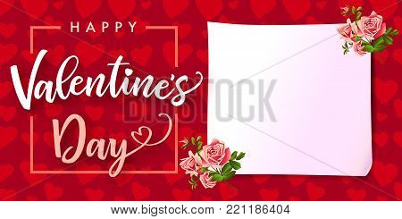 Happy Valentines Day lettering banner rose flower and hearts. Banner template with text Happy Valentine`s Day, white paper and rose flower on hearts background. Vector illustration