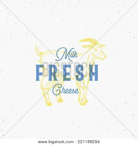 Fresh Milk and Cheese. Retro Print Effect Card. Abstract Vector Sign, Symbol or Logo Template. Hand Drawn Goat Sillhouette with Typography. Vintage Emblem or Stamp. Isolated.