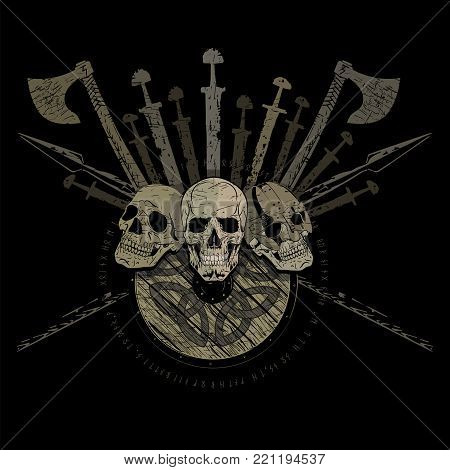 Ragnarok Viking design. Three skulls of Vikings, the shield of a Viking, battle axes, swords and spears, isolated on black, vector illustration