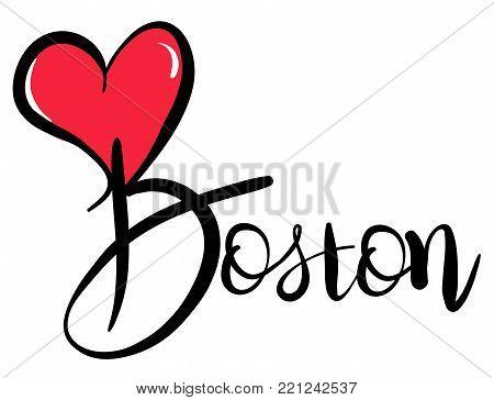I Love Boston - Vector Graphic Illustration