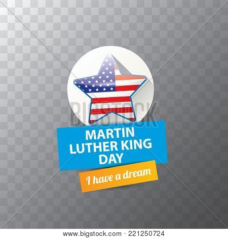 vector Martin Luther King Jr day sticker or label isolated on transparent background. Martin Luther King Jr day vector background or poster