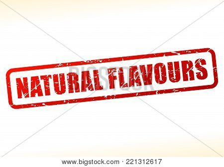 Illustration of natural flavours text buffered on white background