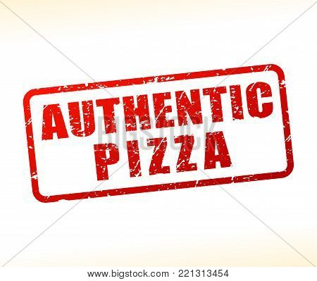Illustration of authentic pizza text buffered on white background