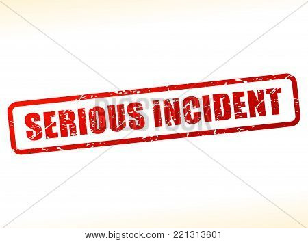 Illustration of serious incident text buffered on white background