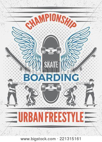 Poster in retro style for skateboarding championship. Vector design template with place for your text. Skateboarding badge for championship, emblem urban ectreme sport illustration