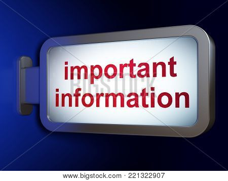 Information concept: Important Information on advertising billboard background, 3D rendering