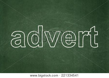 Advertising concept: text Advert on Green chalkboard background