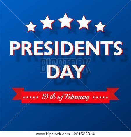 Presidents Day background. USA patriotic template with text, stripes and stars for posters, decoration in colors of american flag. Colorful vector illustration for National celebrations, special event