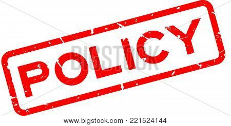 Grunge red policy wording square rubber seal stamp on white background