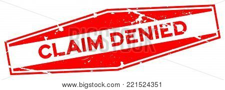 Grunge red claim denied word hexagon rubber seal stamp on white background