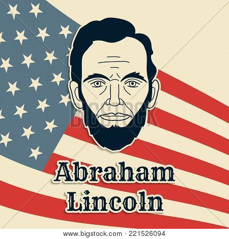 President Abraham Lincoln vector poster, banner or postcard. Black and white cut paper portrait on US flag background.