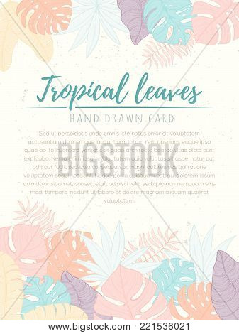 Hand drawn tropical palm leaves card. Summer vector illustration of areca palm, banana leaves, monstera, fan palm can be used as invitation, postcard, menu, flyer banner or website decoration.