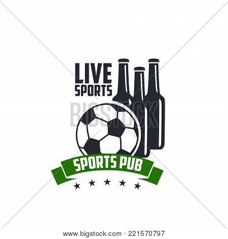 Soccer live sports pub icon template for football game championship or fan club pub. Vector design soccer ball, beer bottles with victory ribbon and stars for football live tournament