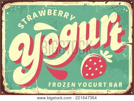 Strawberry frozen yogurt retro sign board design. Vector poster for fresh dairy product. Yogurt and milk banner.
