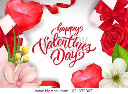 Happy Valentines day calligraphic lettering. Saint Valentines Day postcard with ruby hearts, gift boxes and flowers. Handwritten text can be used for greeting cards, festive design, leaflets, posters