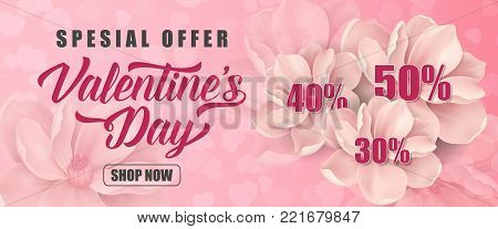 Special offer Valentines Day Shop now lettering with flowers and fifty, forty, thirty percent on pink background. Inscription can be used for festive design, posters, banners, leaflets