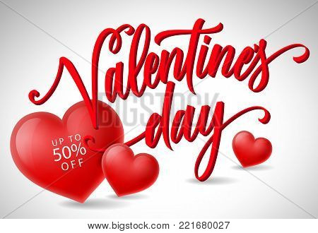 Valentines day calligraphic lettering with hearts. Up to fifty percent off inscription on red heart. Handwritten text can be used for cards, festive design, leaflets, sale posters, banners