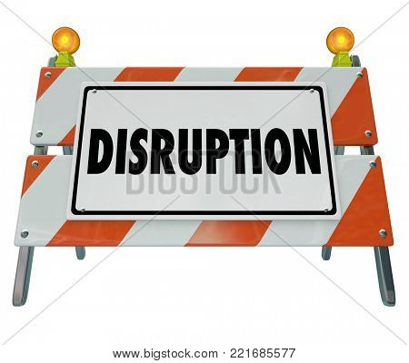 Disruption Change Ahead Road Barrier Barricade Sign 3d Illustration