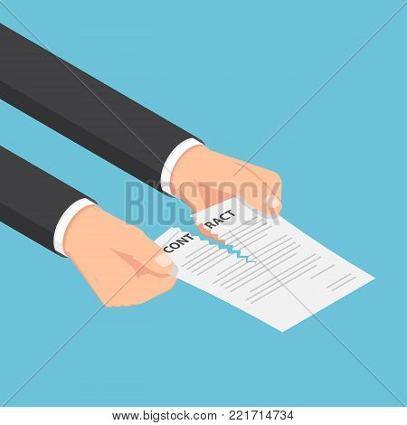 Flat 3d isometric businessman hands tearing up a contract or agreement document. Business contract concept.