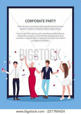 Corporate party poster with celebrating people, laughing and standing with galsses of alcohgol in hands and confetti above persons vector with text