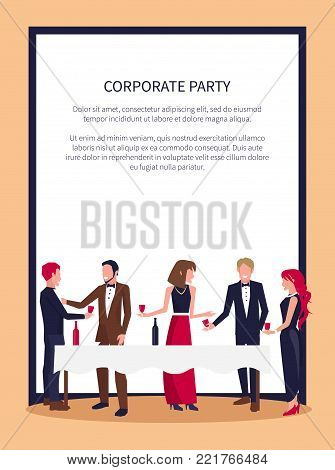 Corporate party poster with people in process of drinking red wine and talking, standing by white table and holding glasses vector in frame with text