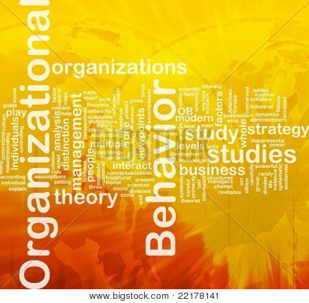 Background concept wordcloud illustration of organizational behavior international