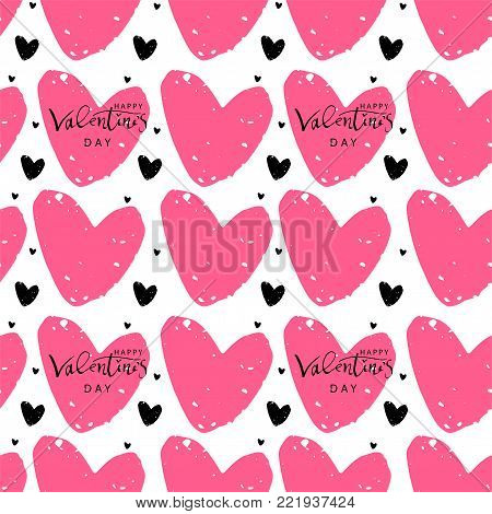 Romantic Seamless Pattern with hand written ink lettering Happy Valentine s Day and worn out textured heart shapes trendy design. Backdrop for wrapping paper, invitations, greeting cards