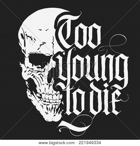 Skull t-shirt with Gothic lettering, Hand drawn Detailed sketchy design with medieval Blackletter script, dead head with a lower jaw, rock and biker style print, vintage tee graphics. vector