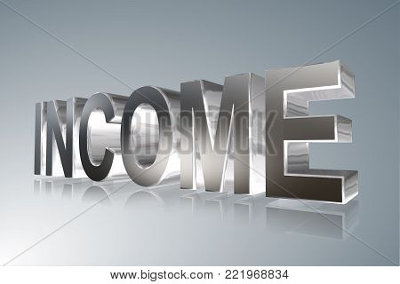 Accounting term - Income -   3D image