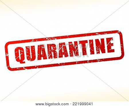 Illustration of quarantine text buffered on white background