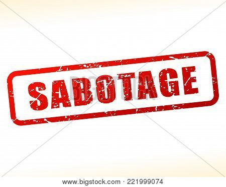 Illustration of sabotage text buffered on white background