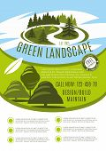 Green landscape design, build and maintain service company poster. Vector gardening or garden horticulture landscaping for green nature trees or park gardens and woodland plantations design template poster