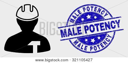 Vector Repairman Icon And Male Potency Seal Stamp. Red Rounded Grunge Seal Stamp With Male Potency T