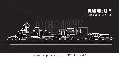 Cityscape Building Line Art Vector Illustration Design - Ulan-ude City