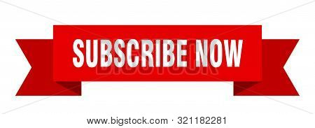 Subscribe Now Ribbon. Subscribe Now Isolated Sign. Subscribe Now Banner