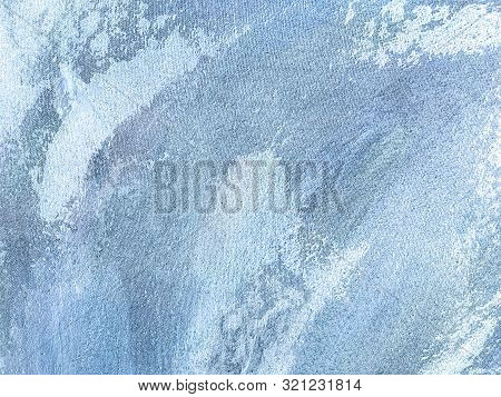 Abstract Art Backgrounds Light Blue And White Colors. Multicolor Oil Painting On Canvas. Fragment Of
