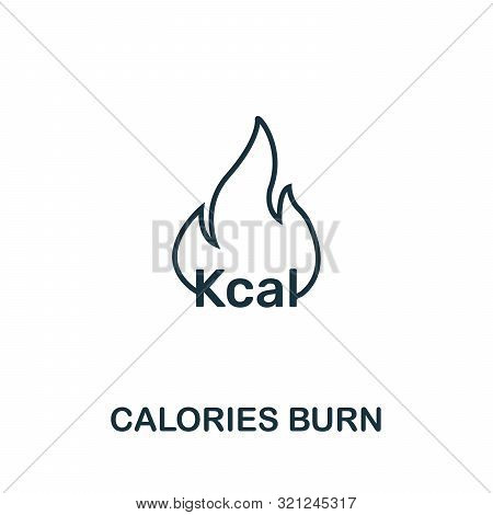 Calories Burn Icon. Thin Outline Style Design From Fitness Icons Collection. Creative Calories Burn