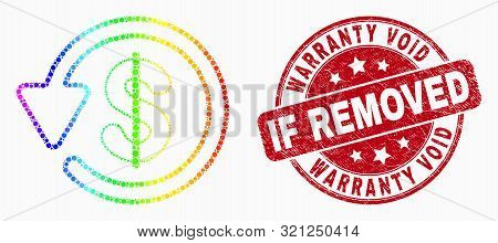 Dot Rainbow Gradiented Dollar Refund Mosaic Icon And Warranty Void If Removed Seal Stamp. Red Vector
